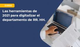 Las herramientas de 2021 para digitalizar el departamento de RR. HH (1)